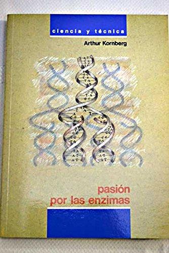 9788436806205: Pasion por las enzimas