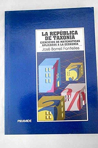 9788436806816: REPUBLICA DE TAXONIA, LA
