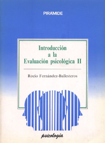 9788436806908: Introduccion a la evaluacion psicologica I (2 tomos)