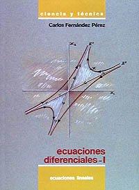 9788436806977: Ecuaciones diferenciales I: Ecuaciones lineales (Ciencia Y Técnica)