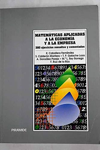 9788436807899: MATEMATICAS APLICADAS A LA ECONOMIA Y A LA EMPRESA
