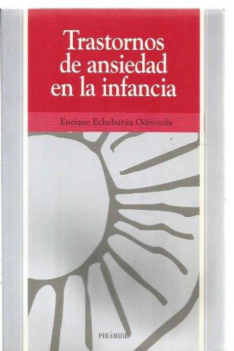 9788436807929: Trastornos de ansiedad en la infancia / Anxiety Disorders in Childhood (Ojos Solares) (Spanish Edition)
