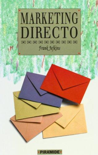 Marketing directo / Direct Marketing (Empresa Y: Jefkins, Frank