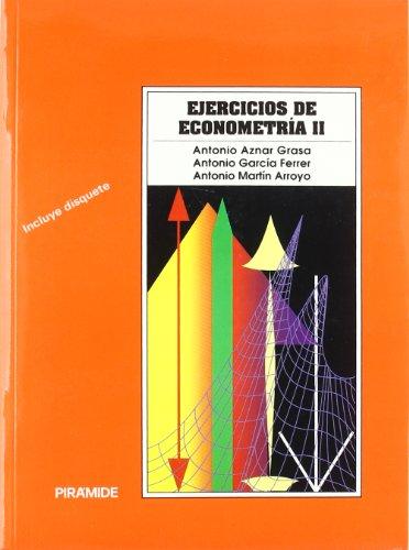 9788436808421: Ejercicios de econometria II / Econometrics Exercises (Economia Y Empresa) (Spanish Edition)