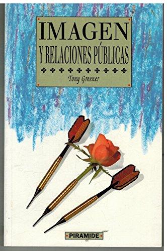 9788436808711: La imagen y las relaciones publicas