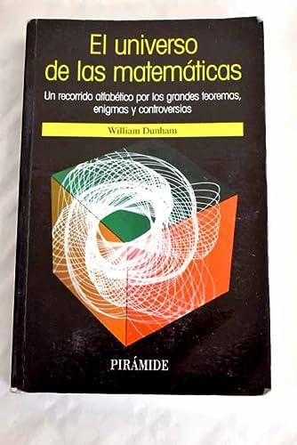 9788436808964: El Universo De Las Matematicas: Un Recorrido Alfabetico Por Los Grandes Teoremas, Enigmas Y Controversias (Ciencia Hoy) (Spanish Edition)