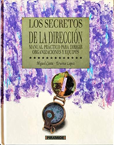 9788436809213: Los secretos de la direccion