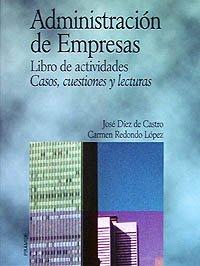 9788436809237: Administración de Empresas: Libro de actividades. Casos, cuestiones y lecturas (Economía Y Empresa)