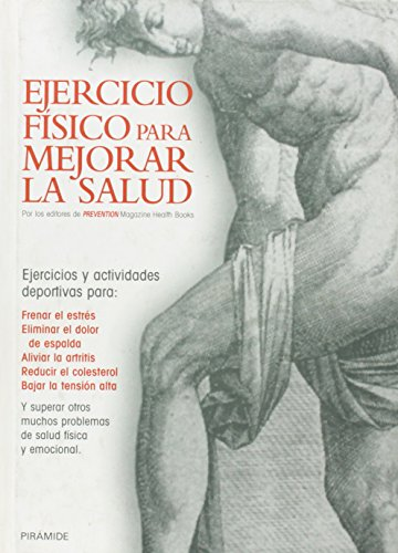 9788436809435: Ejercicio Fisico Para Mejorar La Salud/ Training The Body to Cure Itself: How to Use Exercise to Heal (Temas De Salud / Health Subjects) (Spanish Edition)