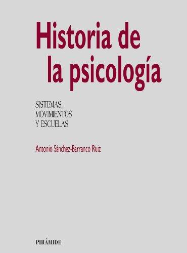 9788436809664: Historia de la psicología: Sistemas, movimientos y escuelas (Biblioteca Universitaria)