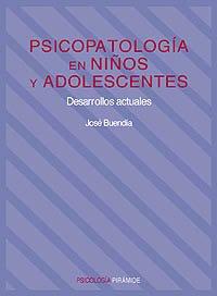 9788436810264: Psicopatologia en ninos y Adolescentes / Psychopathology in Children and Adolescents: Desarrollos Actuales (Psicologia) (Spanish Edition)
