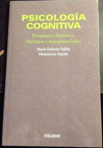 9788436811223: Psicologia cognitiva : perspectivahistorica : metodos y postulados