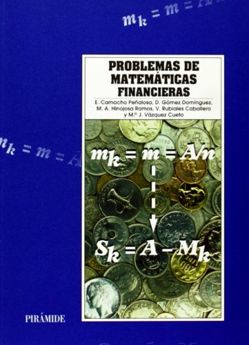 9788436811315: Problemas de matemáticas financieras / Financial Mathematics Problems (Biblioteca Eudema) (Spanish Edition)