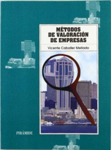 9788436811650: Métodos de valoración de empresas / Business Valuation Methods (Economía y empresa / Economy and business) (Spanish Edition)