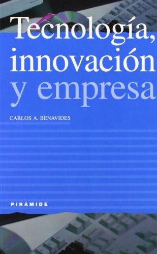 Tecnología, innovación y empresa: Carlos A. Benavides