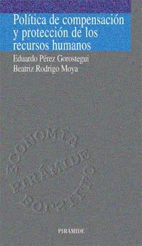 9788436812152: Política de compensación y protección de los recursos humanos (Economía Pirámide Bolsillo)