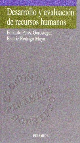 9788436812169: Desarrollo y evaluacion de recursos humanos (ECONOMIA PIRAMIDE BOLSILLO) (Spanish Edition)