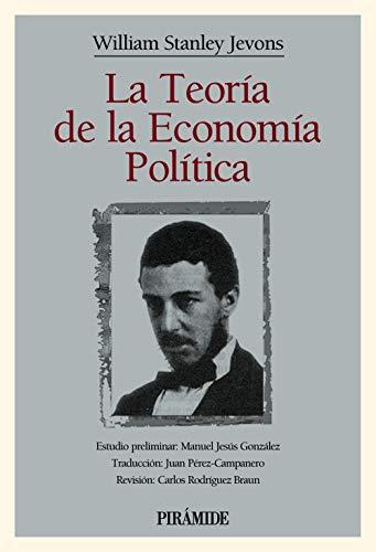 9788436812855: La teoria de la economia politica / the theory of Political Economy (Clasicos De La Economia) (Spanish Edition)