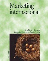 Marketing internacional (Economía Y Empresa): Llamazares García-Lomas, Olegario,