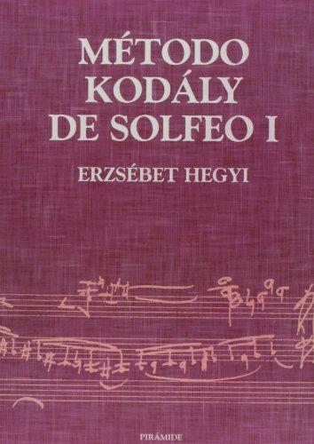 Metodo kodaly de Solfeo / Kodaly Method: Erzsebet Hegyi