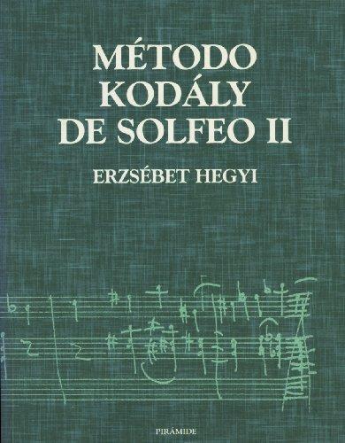 2: Metodo Kodaly de Solfeo II (Musica): Erzsebet Hegyi
