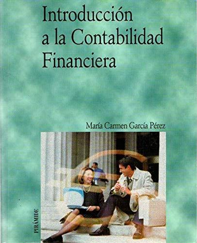 Introducción a la contabilidad financiera.: Garcia Perez, M. Carmen