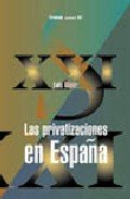 9788436813517: Las privatizaciones en Espana / Privatizations in Spain (Economia Xxi) (Spanish Edition)