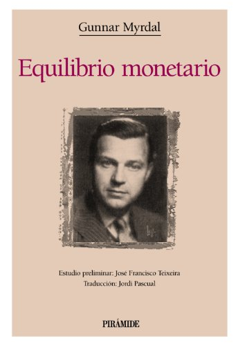 9788436813524: Equilibrio monetario / Monetary Equilibrium (Clasicos De La Economia) (Spanish Edition)