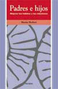 9788436813937: Padres e hijos / Fathers and Sons: Mejorar Los Habitos Y Las Relaciones (Ojos Solares) (Spanish Edition)