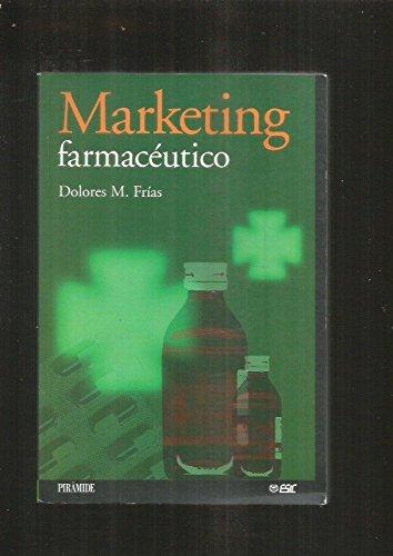 9788436814286: Marketing Farmaceutico (Marketing Sectorial) (Spanish Edition)