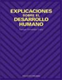 9788436814477: Explicaciones sobre el desarrollo humano / Explanations on Human Development (Psicologia)