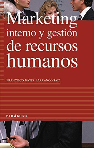 9788436814569: Marketing interno y gestion de recursos humanos (Empresa Y Gestion) (Spanish Edition)