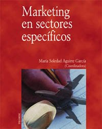 9788436814620: Marketing en sectores especificos / Marketing in Specific Sectors (Economia y empresa / Economy and Business) (Spanish Edition)