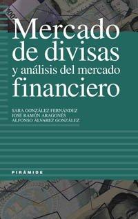 9788436815559: Mercado de divisas y análisis del mercado financiero (Empresa Y Gestión)