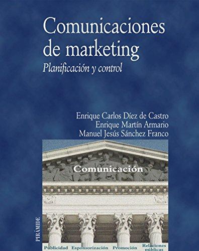 9788436816105: Comunicaciones de marketing / Marketing Communications: Planificacion Y Control (Economia Y Empresa) (Spanish Edition)