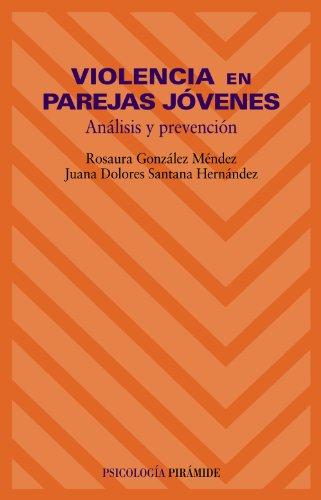 9788436816150: Violencia en parejas jovenes/ Violence in Young Couples: Analisis Y Prevencion/ Analysis and Prevention (Psicologia / Psychology) (Spanish Edition)
