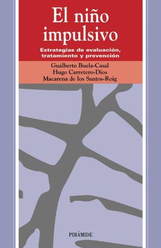 9788436816167: El nino impulsivo / The Impulsive Child: Estrategias De Evaluacion, Tratamiento Y Prevencion (Ojos Solares) (Spanish Edition)