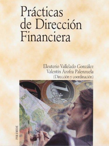 9788436816259: Prácticas de Dirección Financiera (Economía Y Empresa)