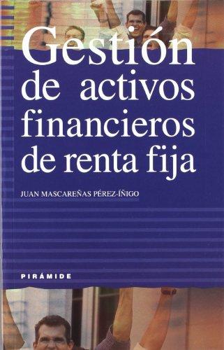 Gestion de activos financieros de renta fija: Mascarenas Perez-inigo; Juan