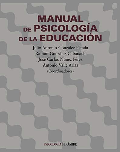 MANUAL PSICOLOGÍA DE LA EDUCACION: GONZÁLEZ-PIENDA, JULIO ANTONI;GONZÁLEZ