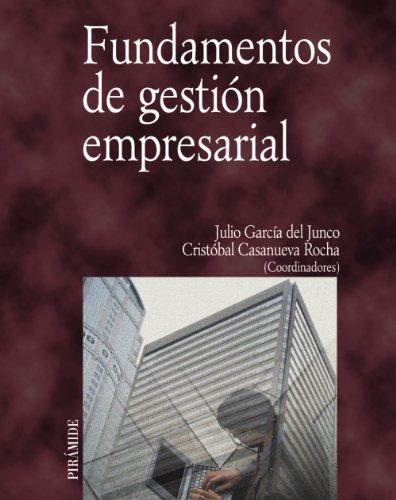 9788436816433: Fundamentos de gestion empresarial / Fundamentals of Business Management (Economia Y Empresa) (Spanish Edition)