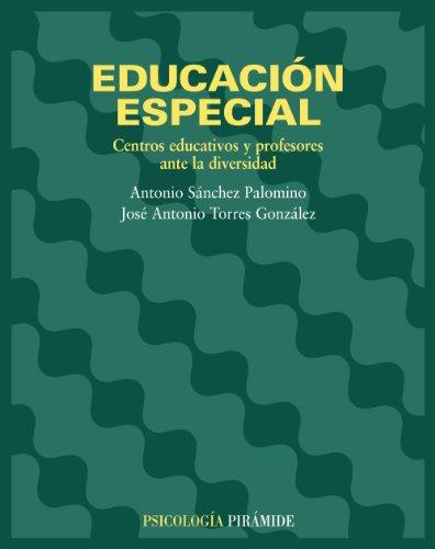 9788436816501: Educación especial / Special Education: Centros educativos y profesores ante la diversidad / Schools and teachers before diversity (Psicología / Psychology) (Spanish Edition)
