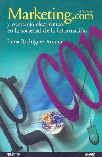 9788436816556: Marketing.com y Comercio Electrónico En La Sociedad De La Información (Marketing Sectorial) (Spanish Edition)