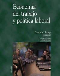 9788436816716: Economía del trabajo y política laboral (Economía Y Empresa)