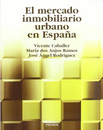 9788436816938: El mercado inmobiliario urbano en España (Economía Y Empresa)