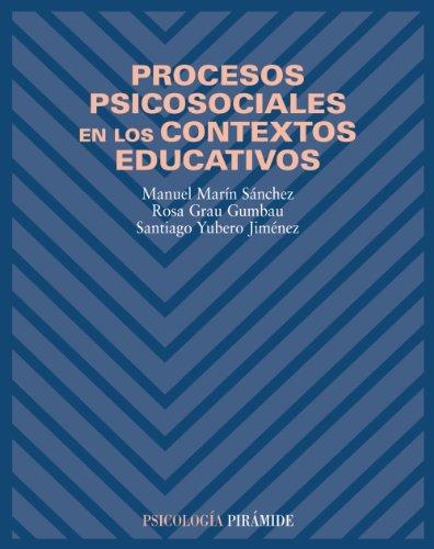 PROCESOS PSICOSOCIALES EN LOS CONTEXTOS EDUCATIVOS: MARÍN SÁNCHEZ, MANUEL;GRAU