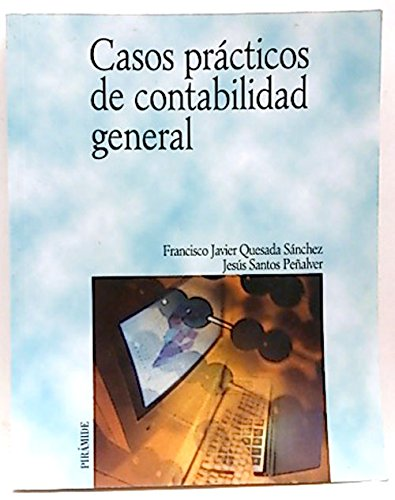 9788436817232: Casos practicos de contabilidad general (Economia Y Empresa/Economy and Business)