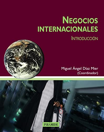 9788436817492: Negocios Internacionales / International Business: Introduccion / Introduction (Economia Y Gestion Internacional / International Economic & Business) (Spanish Edition)