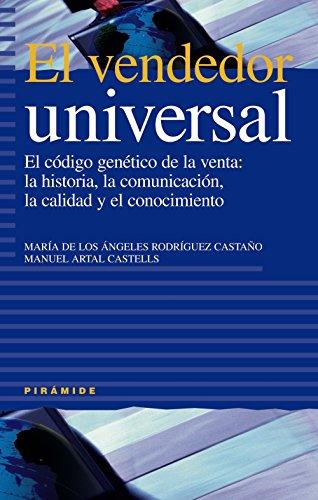 9788436817508: El vendedor universal / The Seller Universal: El Codigo Genetico De La Venta: La Historia, La Comunicacion, La Calidad Y El Conocimiento (Empresa Y Gestion) (Spanish Edition)