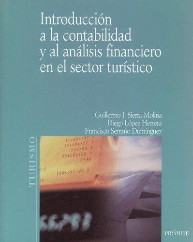 9788436817829: Introduccion a la contabilidad y al analisis financiero en el sector turistico (Economia Y Empresa)